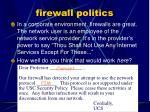 firewall politics