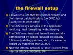 the firewall setup
