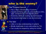 who is the enemy