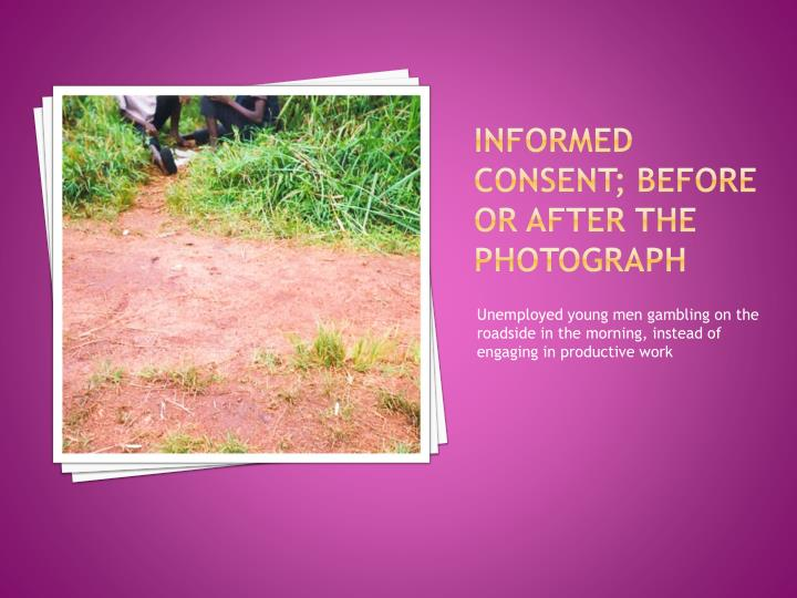 Informed consent; before or after the photograph