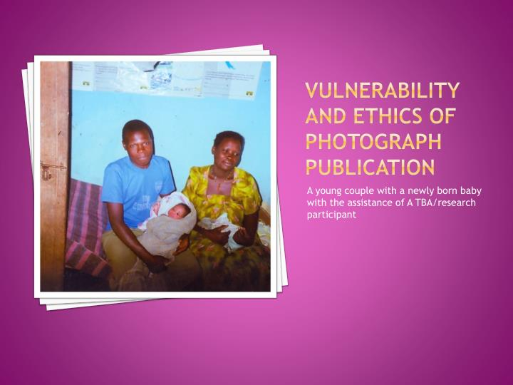 Vulnerability and ethics of Photograph publication