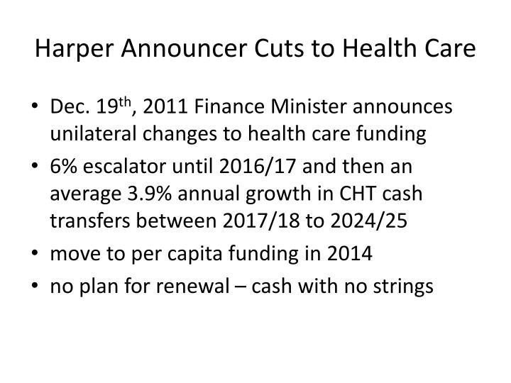 Harper Announcer Cuts to Health Care