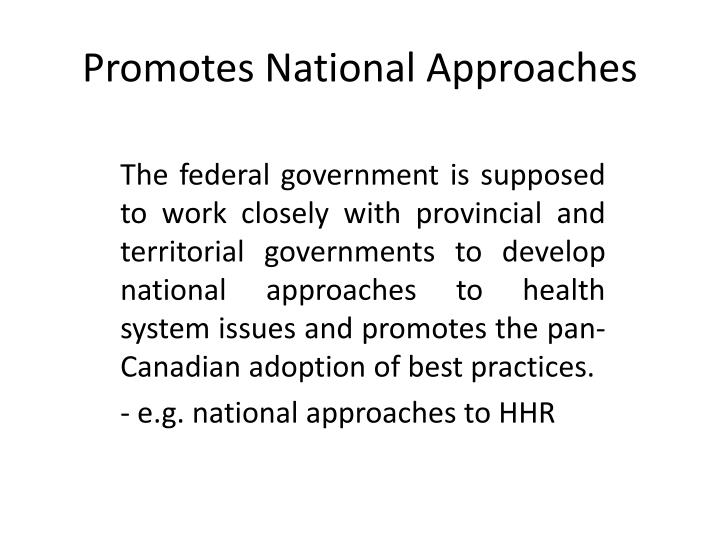Promotes National Approaches