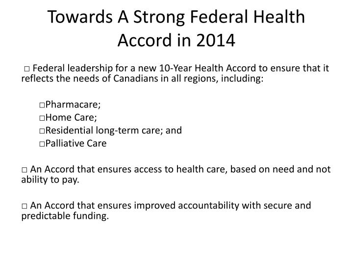 Towards A Strong Federal Health Accord in 2014