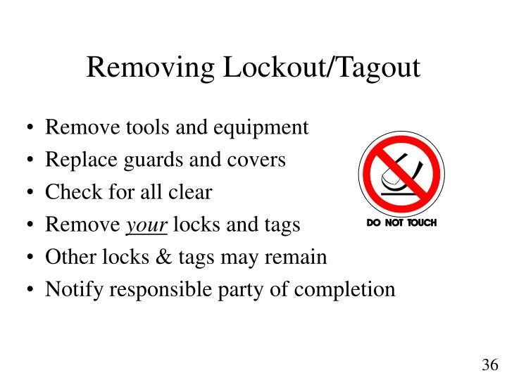 Removing Lockout/Tagout