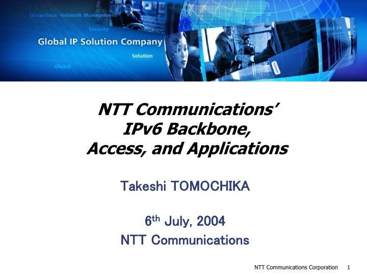 ntt communications ipv6 backbone access and applications