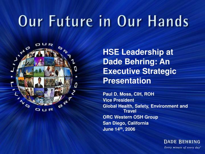 Hse leadership at dade behring an executive strategic presentation