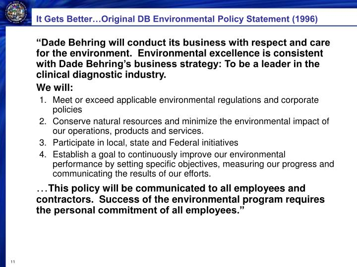 It Gets Better…Original DB Environmental Policy Statement (1996)