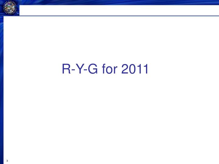 R-Y-G for 2011