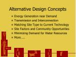 alternative design concepts
