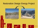 restoration design energy project