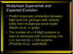 multiphase superwinds and expected evolution
