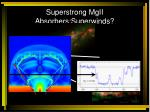 superstrong mgii absorbers superwinds