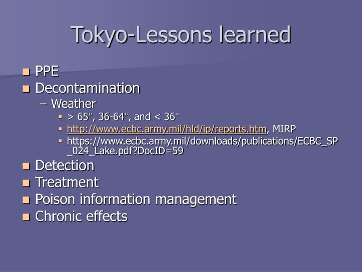 Tokyo-Lessons learned