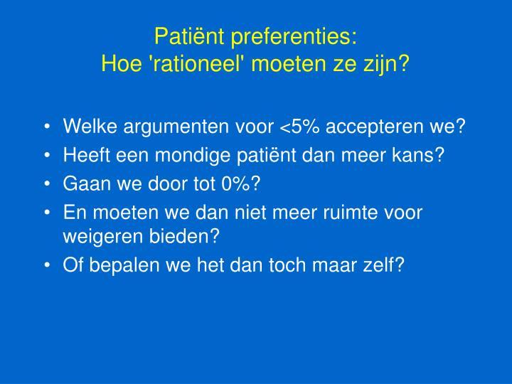 Patiënt preferenties: