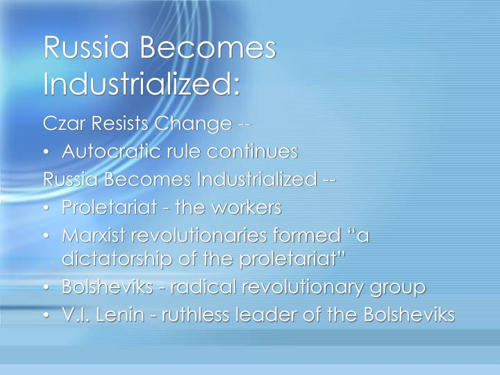 Russia becomes industrialized