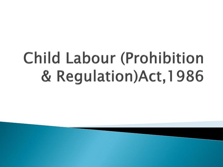 scope of child labour act 1986