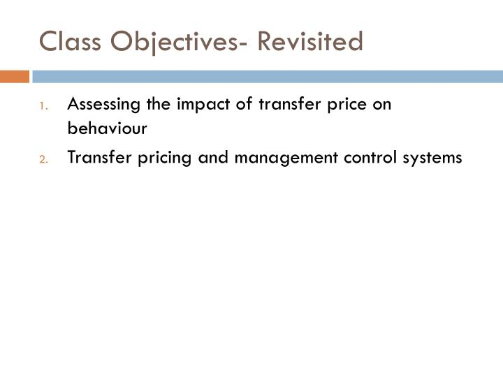 Class Objectives- Revisited