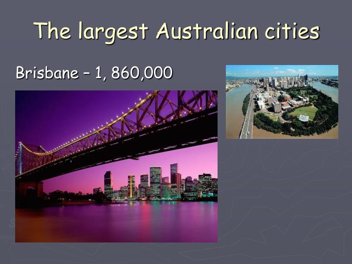 The largest Australian cities