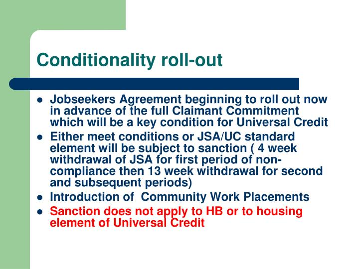 Conditionality roll-out
