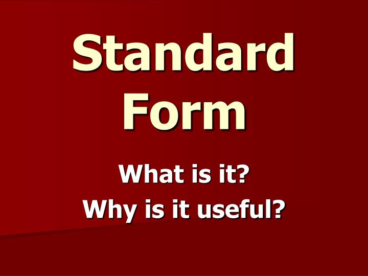 Ppt Standard Form Powerpoint Presentation Id3274096