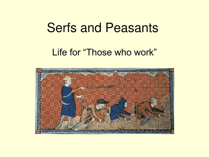 serfs and peasants n.