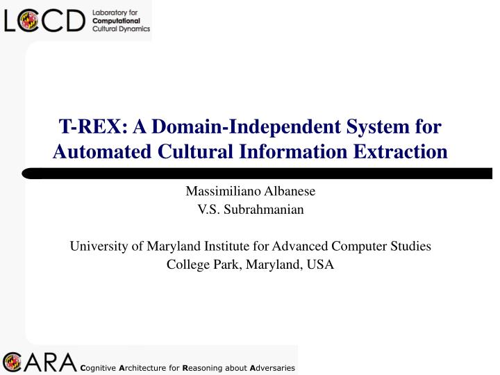 t rex a domain independent system for automated cultural information extraction n.