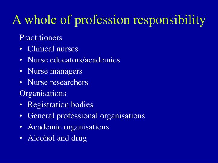 A whole of profession responsibility