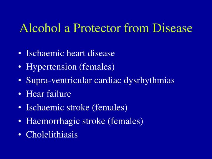 Alcohol a Protector from Disease