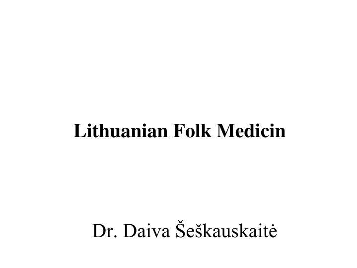 lithuanian folk medicin n.