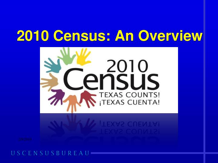 2010 census an overview n.
