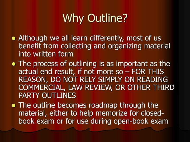 Why Outline?