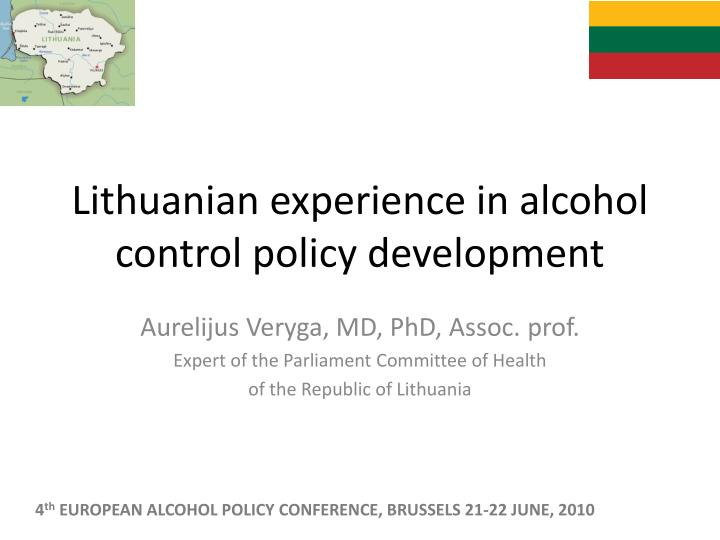 lithuanian experience in alcohol control policy development