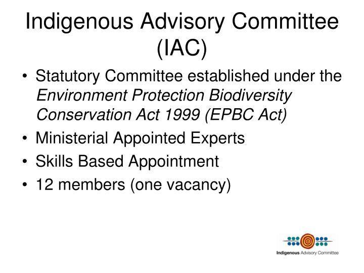 Indigenous advisory committee iac