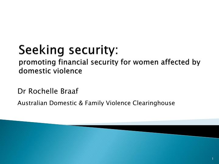 seeking security promoting financial security for women affected by domestic violence n.