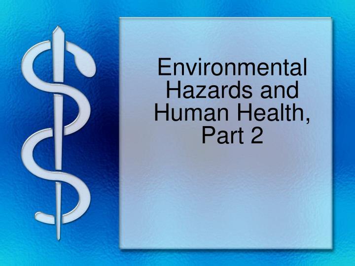 enviromental hazards