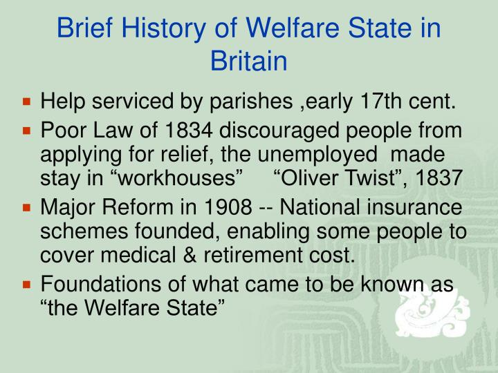 Brief History of Welfare State in Britain