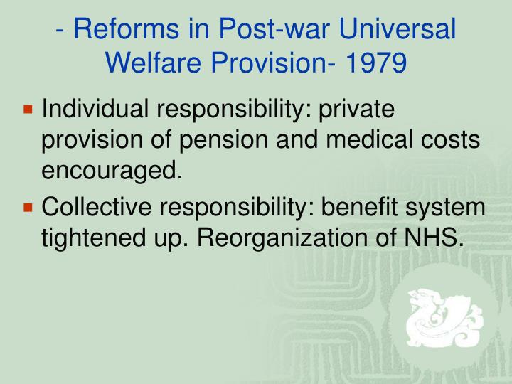 - Reforms in Post-war Universal Welfare Provision- 1979