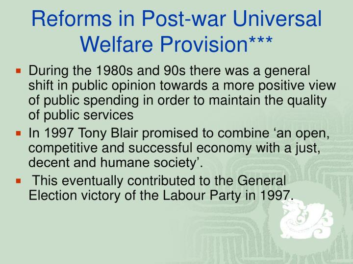 Reforms in Post-war Universal Welfare Provision***