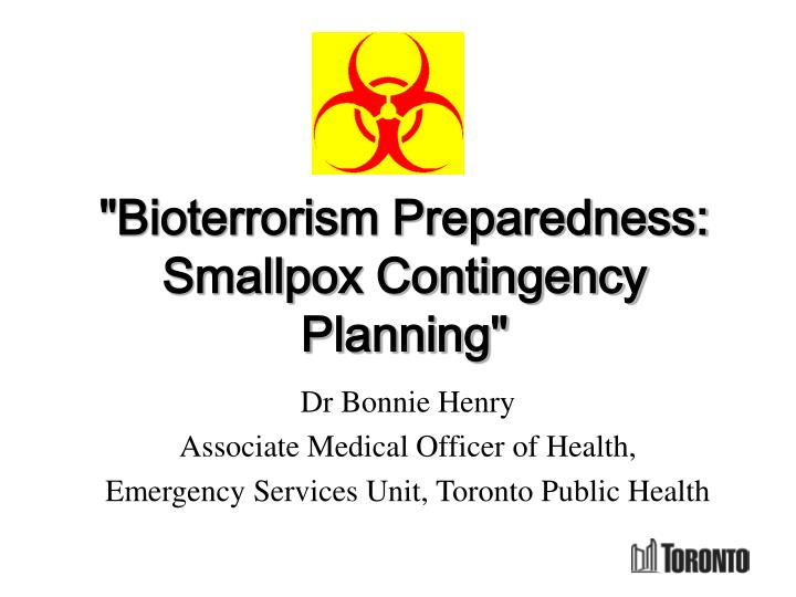 bioterrorism preparedness smallpox contingency planning n.