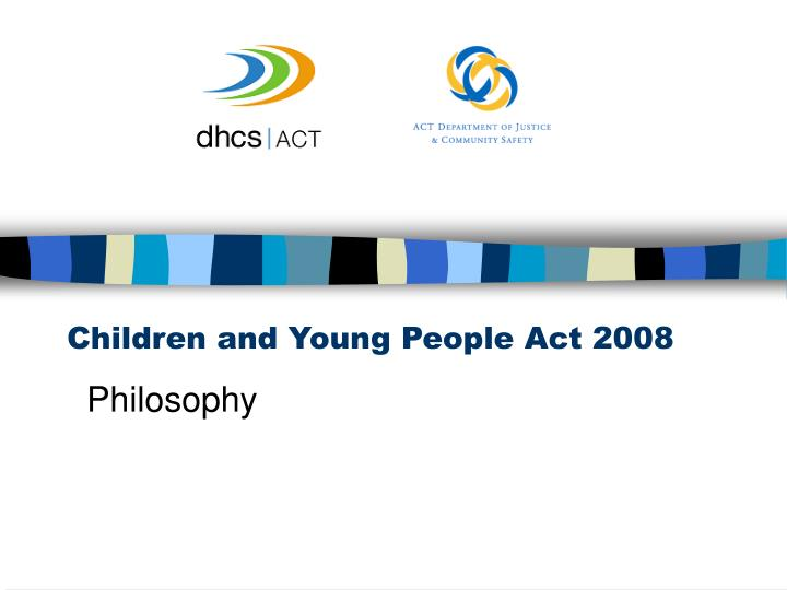 children and young people act 2008 n.