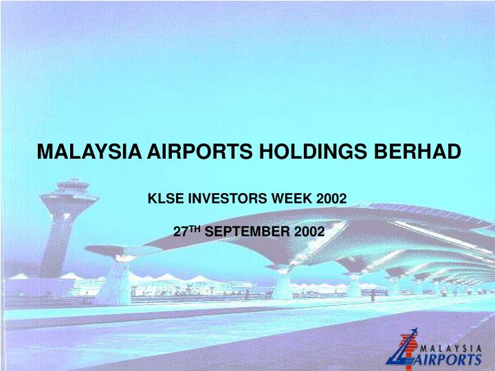 malaysia airport holding berhad swot Disclaimer 2 this presentation may contain forward-looking statements by malaysia airports holdings berhad that reflect management's current expectations, beliefs, intentions or strategies regarding the future and assumptions in.