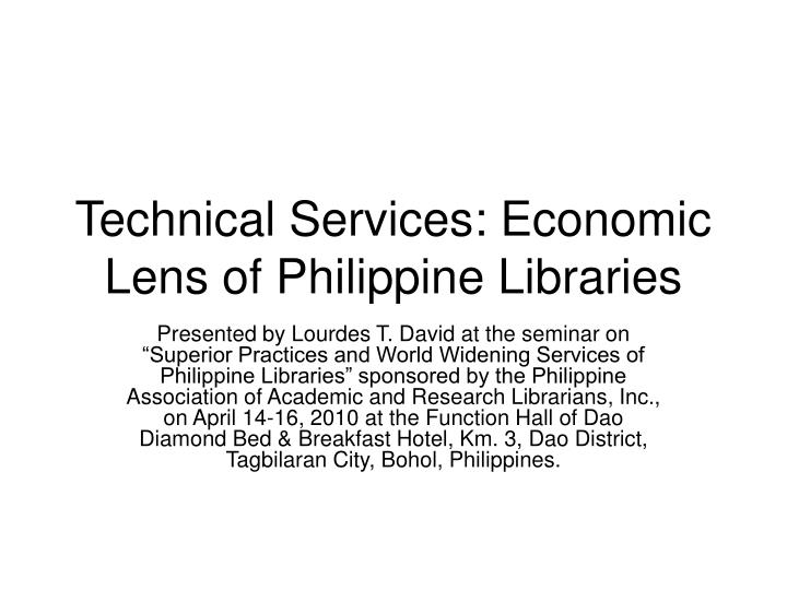 technical services economic lens of philippine libraries n.