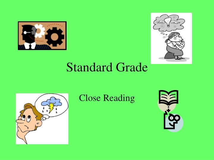 standard grade n.