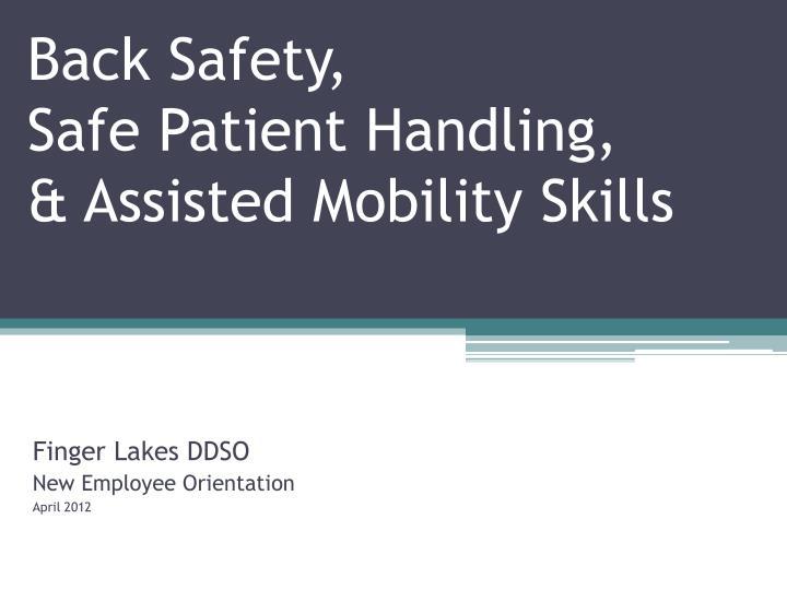 back safety safe patient handling assisted mobility skills n.