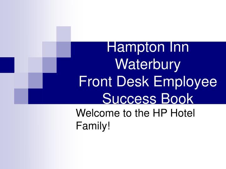 hampton inn waterbury front desk employee success book n.