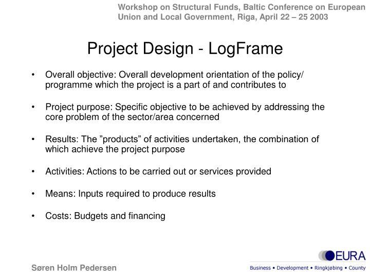 Project Design - LogFrame