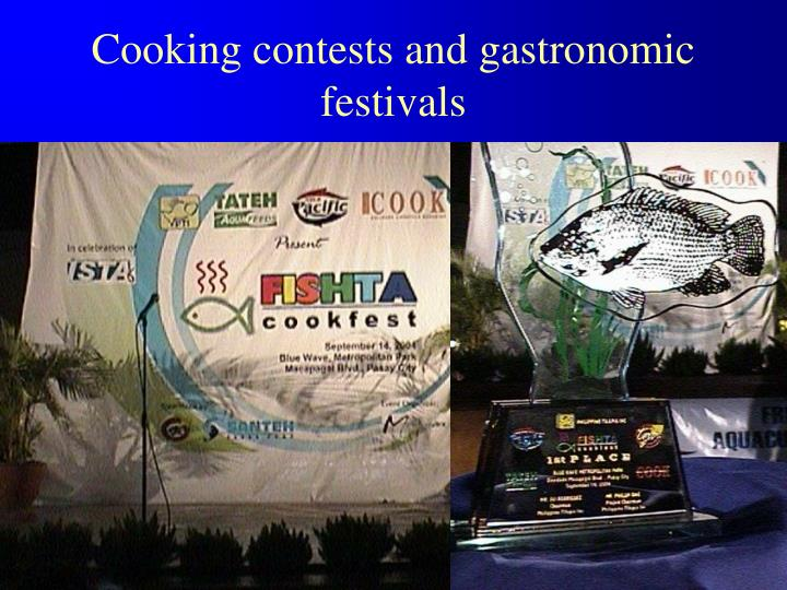 Cooking contests and gastronomic festivals