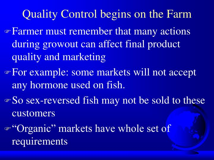 Quality Control begins on the Farm