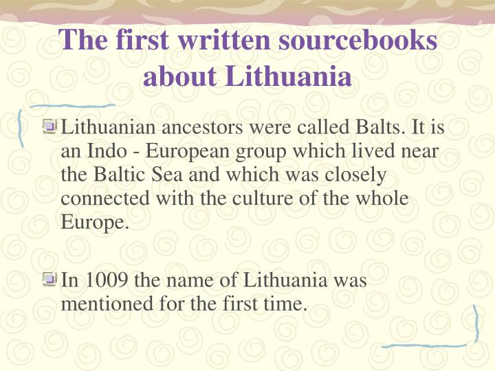 The first written sourcebooks about lithuania